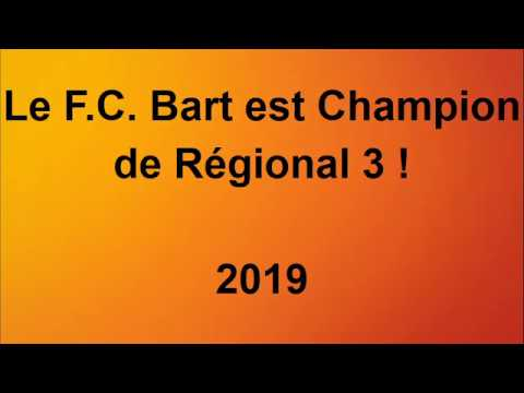 F.C. Bart - F.C Vesoul (3-0) - Célébration du Titre + Interview Part.2