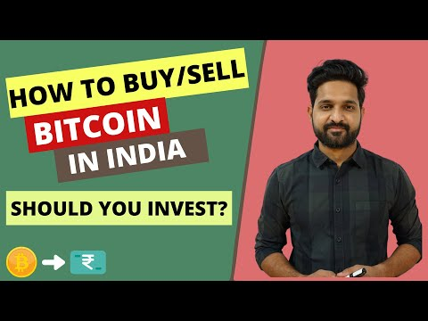 BITCOIN : Should You Invest ? How To Buy/sell In India ?