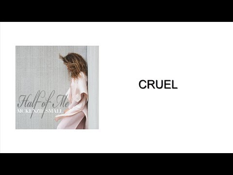 Mckenzie Small  Cruel Audio