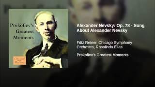 Alexander Nevsky: Op. 78 - Song About Alexander Nevsky