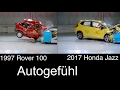 20 years of crash test evolution comparison 1997 Rover 100 vs 2017 Honda Jazz