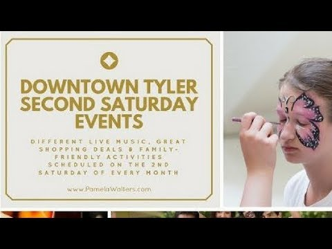 Second Saturday Events in Tyler Texas