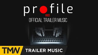 PROFILE - Official Trailer Music | Twelve Titans Music - The End Is The Beginning
