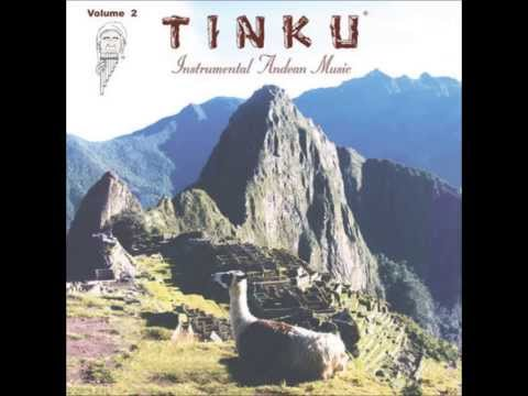 Tinku (Instrumental Andean Music) - Susurro
