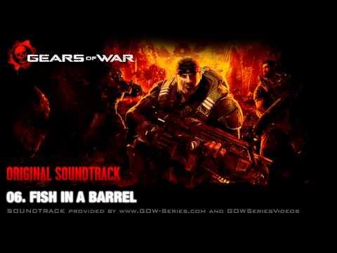 06. Fish In A Barrel - Gears Of War Original SoundTrack [OST]