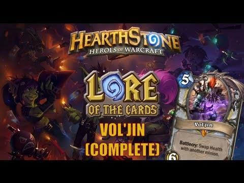 Hearthstone | Lore Of The Cards | Vol'jin (Complete)