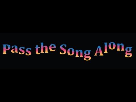 Pass the Song Along by Bernard Carney