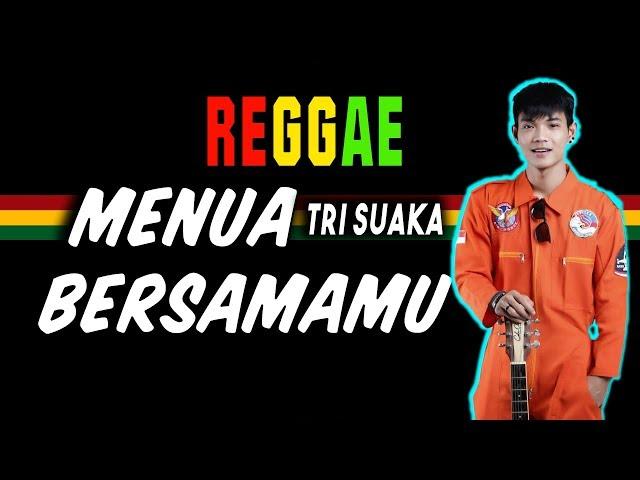 Reggae Menua bersamamu - Tri Suaka (Musisi Jogja Project) | SEMBARANIA