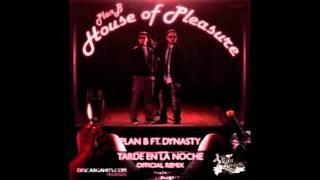 Video Plan B Ft Dynasty -- Tarde En La Noche (Remix) download MP3, 3GP, MP4, WEBM, AVI, FLV November 2017