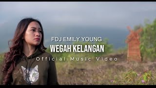FDJ Emily Young - Wegah Kelangan (Official Music Video)