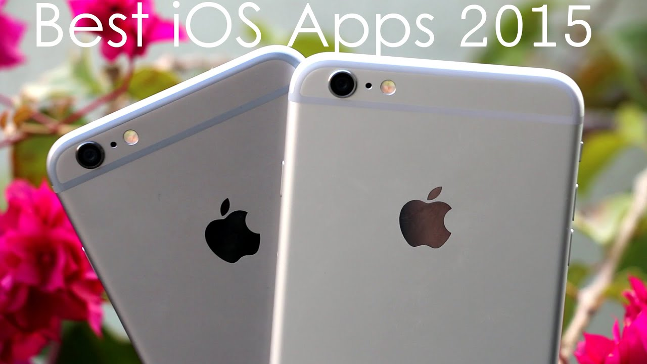 best apps for iphone top 10 best ios apps 2015 iphone 6 plus 13568