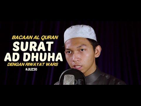 Bacaan Al Quran Riwayat Wars - Surat 93 Ad Dhuha - Oleh Ustadz Abdurrahim