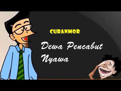 Curanmor - Dewa Pencabut Nyawa | Humor Ngapak Cilacap