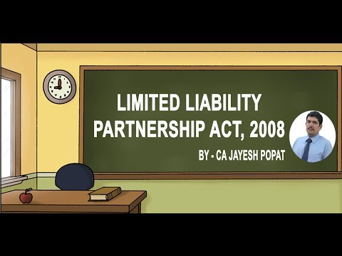 Limited Liability Partnership Act, 2008 LLP Act - CA Foundation