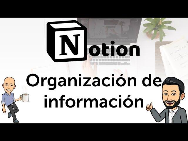 #6 Notion - Organización de información