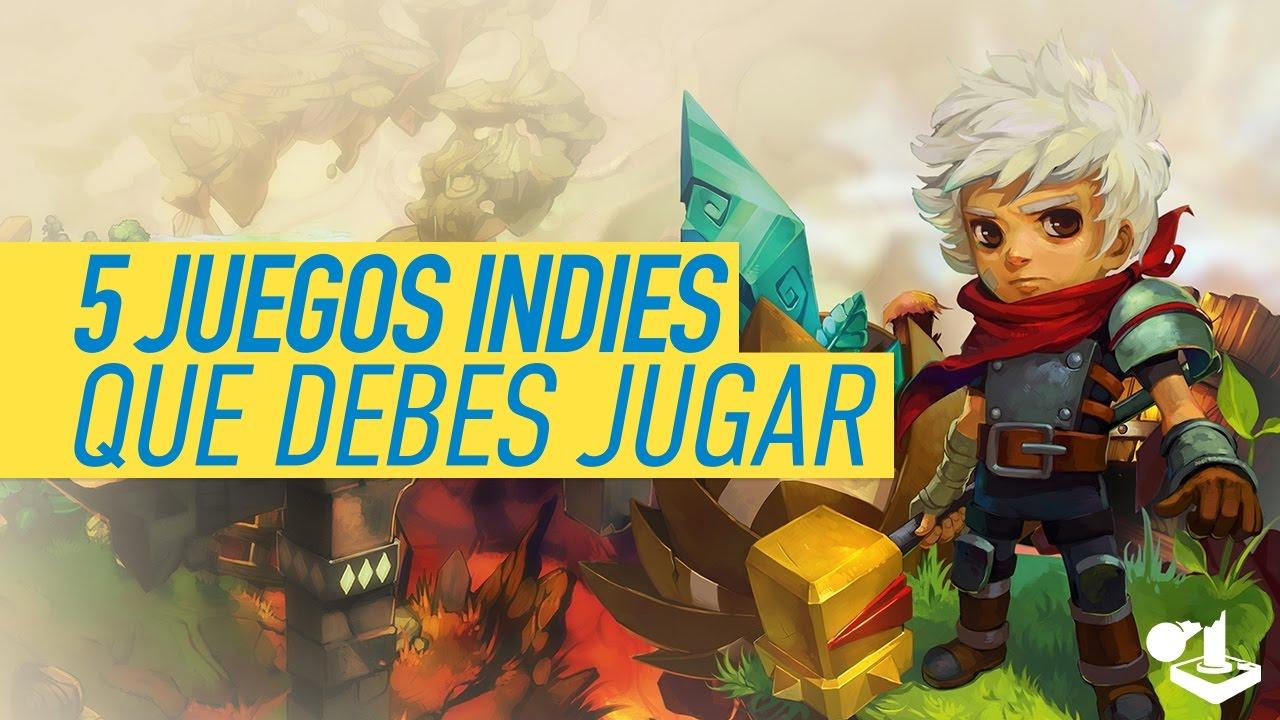 5 Juegos Indies Que Debes Jugar Ps4 Xbox One Pc Wii U Switch
