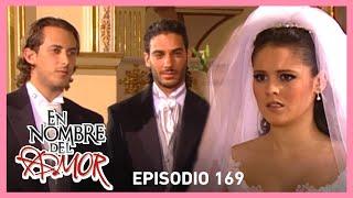 En nombre del amor: ¡Paloma deberá decidir con quién se casará! | C-169 | Tlnovelas