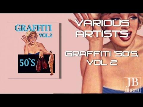 Various Artists - Graffiti '50's, Vol. 2 (Best Rarity Collection)