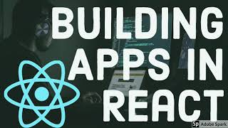 Building Apps in React