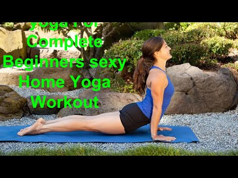 yoga For Complete Beginners sexy Home Yoga Workout