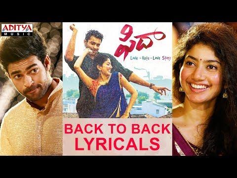 Fidaa B2B Lyricals | Fidaa Songs | Varun Tej, Sai Pallavi | Shekar Kammula, Shakthikanth Karthick
