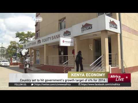 Kenya set to hit government's growth target of 6% for 2016