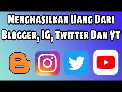Cara Cepat Menghasilkan Uang Dari Blogger, Instagram, Twitter Dan YouTube