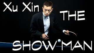 Xu Xin - THE SHOW MAN