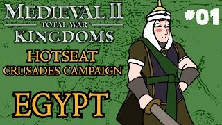 Medieval 2: Total War - Kingdoms Crusades Hotseat Campaign - Egypt - Part One!