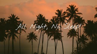 Download Lagu NO SLEEP REMIX (All Night - The Vamps & Matoma) TikTok Dance mp3
