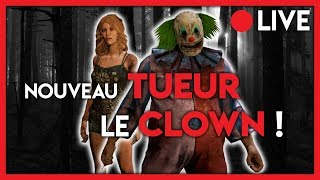 NOUVEAU TUEUR : LE CLOWN ! - Dead By Daylight