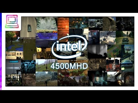 30+ Modern Video Games Running On Intel GMA 4500MHD (2018)