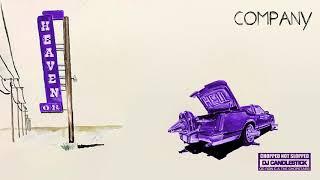 Don Toliver - Company (CHOPNOTSLOP Remix) [Official Audio]