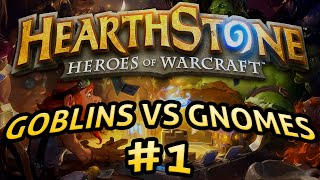 Hearthstone: Goblins vs Gnomes #1 - Lord of the Arena