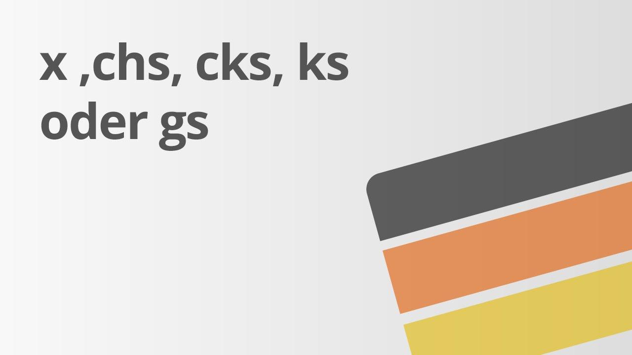 Lehwörter Auf X Chs Cks Ks Gs Deutsch Rechtschreibung Und
