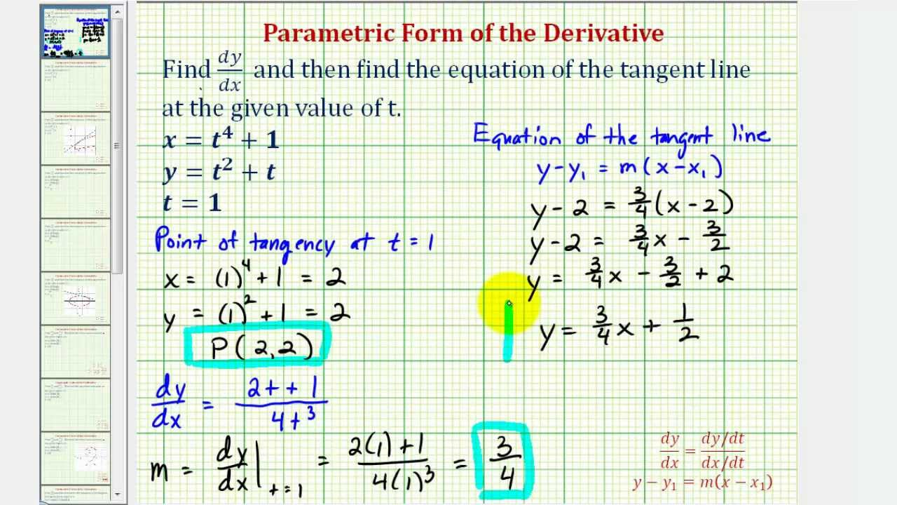 Ex 1: Equation Of A Tangent Line To A Curve Given By Parametric Equations