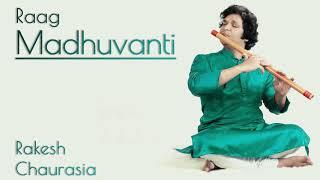 Rakesh Chaurasia Flute | Raag Madhuvanti