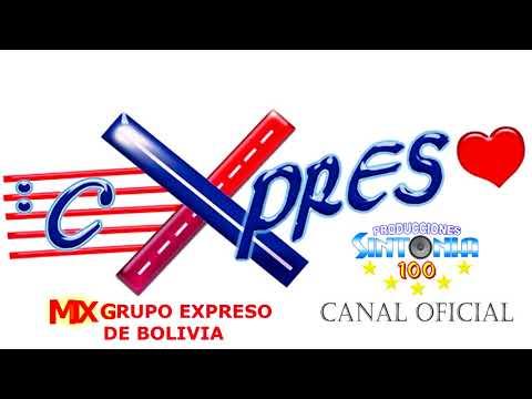 CUMBIA DE HOY - MIX GRUPO EXPRESO DE BOLIVIA - LO MEJOR CUMBIA BAILABLE *OFICIAL SINTONIA 100