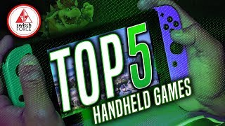 Favorite Top 5 Switch Games To Play On The Go! (nintendo Switch 2019 Handheld)