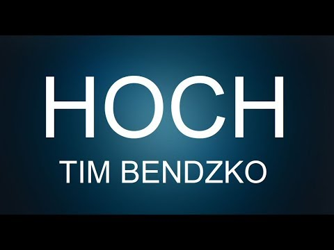 Hoch -Tim Bendzko (english Version)