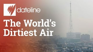 The World's Dirtiest Air