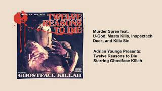 Ghostface Killah - Murder Spree (feat. U God, Masta Killa, Inspectah Deck, and Killa Sin)