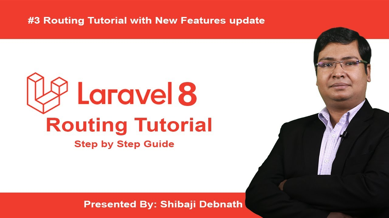 Routing Tutorial with New Features update for Laravel 8