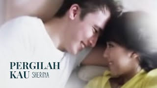 Video Sherina - Pergilah Kau | VC Trinity download MP3, 3GP, MP4, WEBM, AVI, FLV September 2018