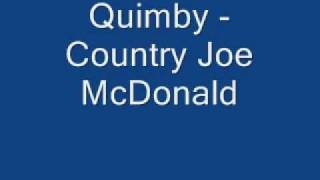 Quimby - Country Joe McDonald