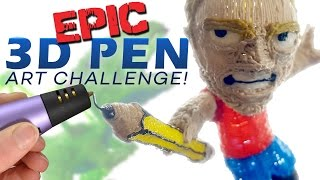 EPIC 3D PEN ART CHALLENGE!