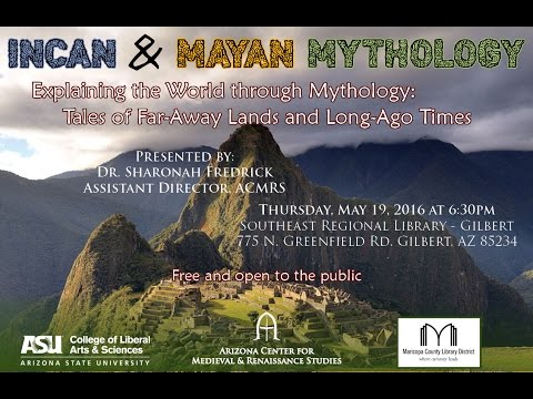 Incan & Mayan Mythology
