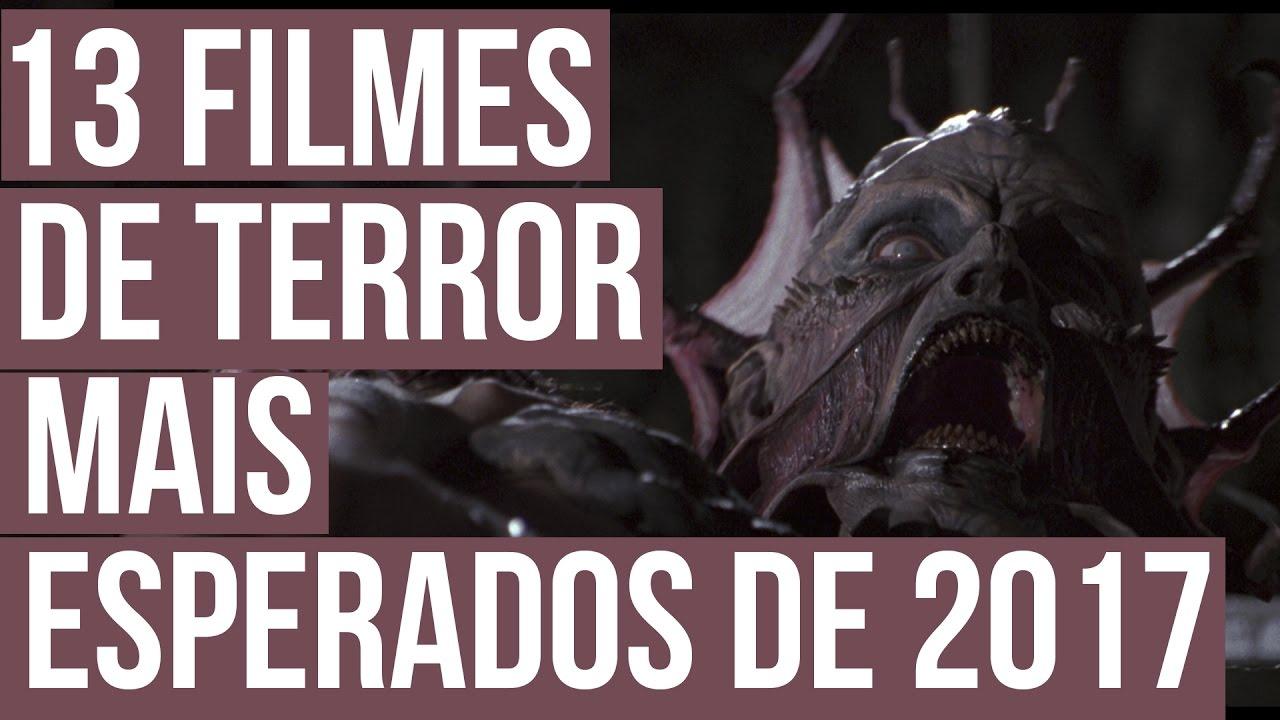 13  Filmes de Terror Mais Esperados de 2017