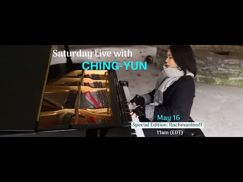 Preview: Saturday Live with Ching-Yun Ep. 5, Rachmaninoff