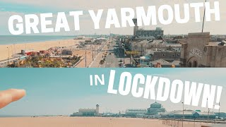 Great Yarmouth in Lockdown